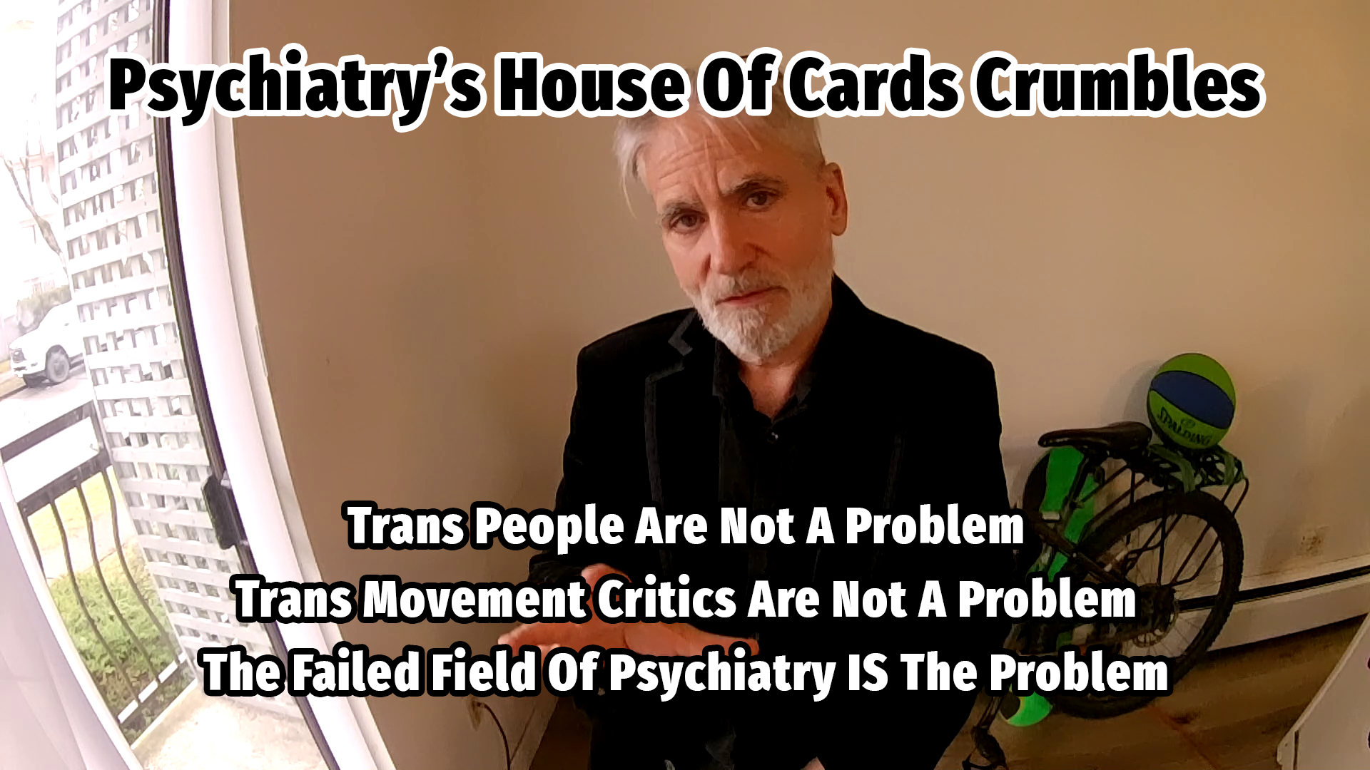 Trans: Psychiatry's House Of Cards Crumbles